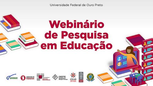 Webinário de Pesquisa em Educação